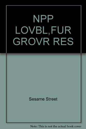NPP LOVBL,FUR GROVR RES (9780679812920) by Sesame Street