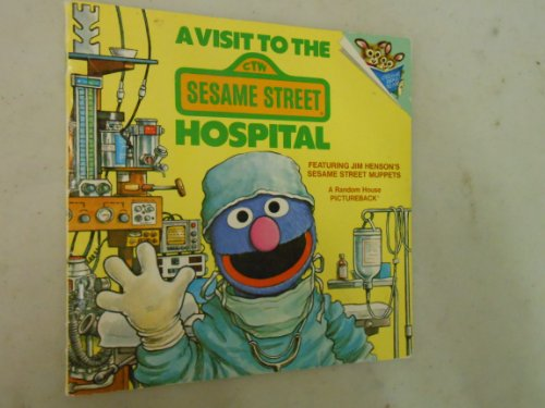 9780679813019: A Visit to the Sesame Street Hospital