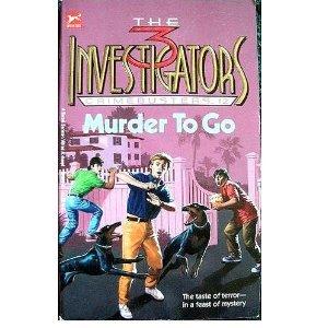 9780679813811: MURDER TO GO (Three Investigators Crimebusters)
