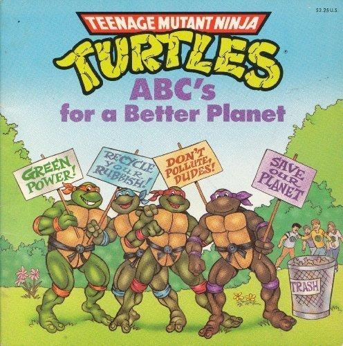 9780679813835: ABC's for a Better Planet (Teenage Mutant Ninja Turtles Picturebacks)