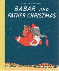 BABAR AND FATHER CHRISTMAS-MIN (Babar Books (Random House)): De Brunhoff, Jean