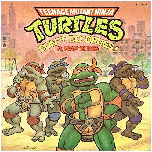 Teenage Mutant Ninja Turtles - Don't Do Drugs!: A Rap Song (067981485X) by Katz, Bobbi; Isidre Mones