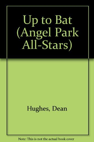 9780679815396: Up to Bat (Angel Park All-Stars, No 12)