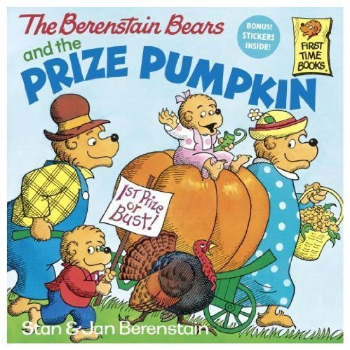 9780679816065: The Berenstain Bears and the Prize Pumpkin