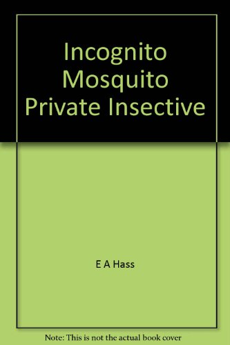 9780679816072: Incognito Mosquito Private Insective