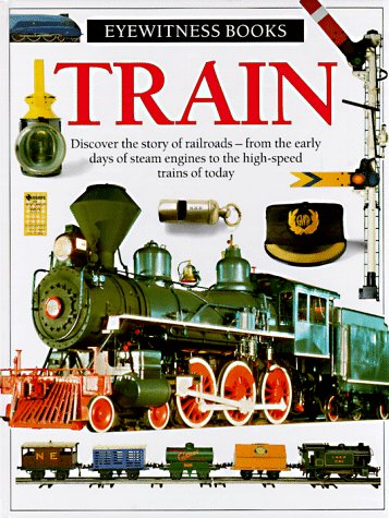 9780679816843: Train (Eyewitness Books)