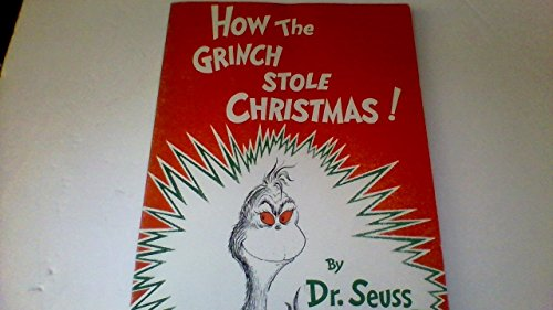 How the Grinch Stole Christmas! By Dr.: Dr. Seuss