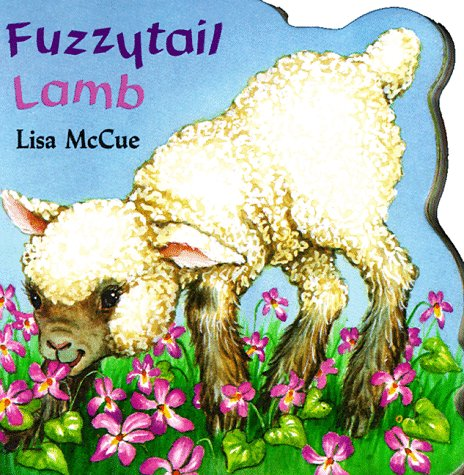 Fuzzytail Lamb (A Chunky Shape Book) (0679817204) by Lisa McCue