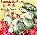 Fuzzytail Bunny (A Chunky Shape Book): McCue, Lisa