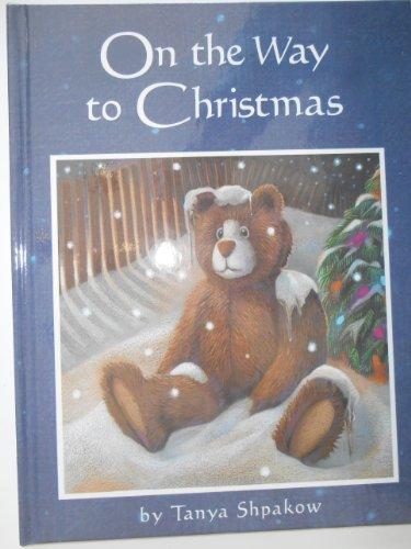 On the Way to Christmas: Tanya Shpakow