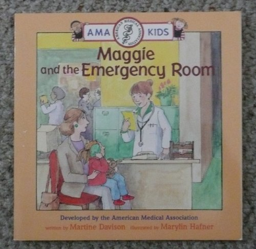9780679818182: MAGGIE AND THE EMERGENCY ROOM (Ama Kids)