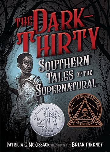 The Dark-Thirty: Southern Tales of the Supernatural: McKissack, Patricia