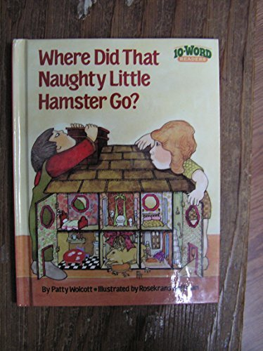 9780679819240: Where Did That Naughty Little Hamster Go? (10-Word Readers)