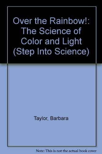 9780679820413: OVER THE RAINBOW! (Step into Science)