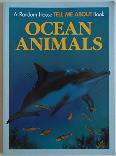 9780679820468: OCEAN ANIMALS-TELL ME (Random House Tell Me About Book)