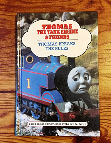 THOMAS BREAKS RULES (Thomas the Tank Engine & Friends): Awdry, Rev. W.