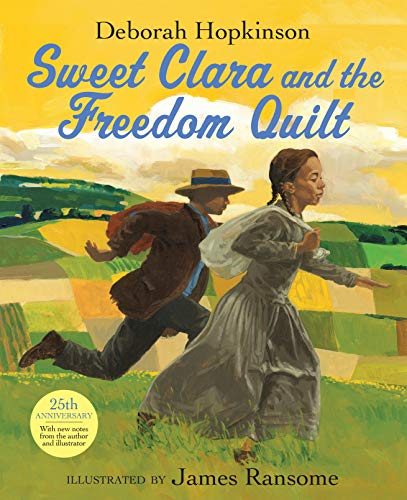 9780679823117: Sweet Clara and the Freedom Quilt (A Borzoi book)