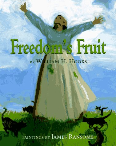Freedom's Fruit: Hooks, William H.;Knopf