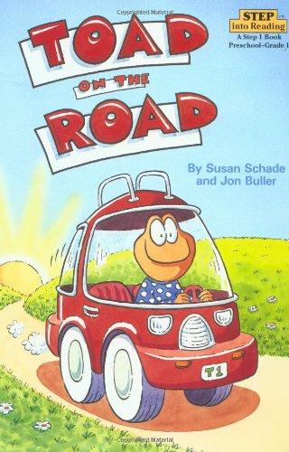 Toad on the Road: Schade, Susan;Buller, Jon;Buller,