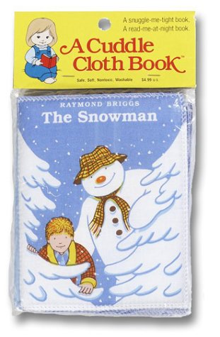The Snowman (Cloth Book) (0679826963) by Raymond Briggs