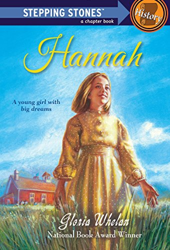 Hannah (Stepping Stone, paper): Gloria Whelan