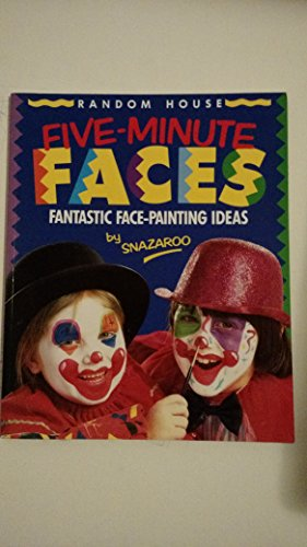 9780679828105: Five-Minute Faces/Fantastic Face-Painting Ideas