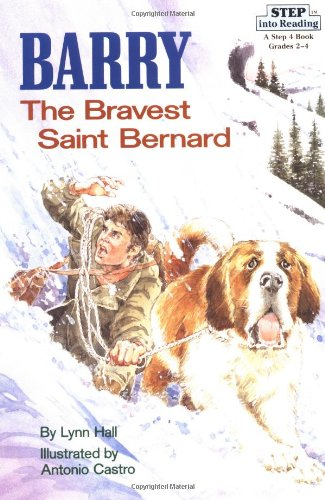 9780679830542: Step into Reading Barry Bravest Snt: The Bravest Saint Bernard