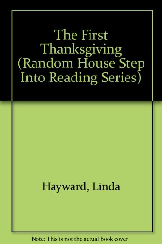 9780679830580: THE FIRST THANKSGIVING BOOK & (Step Into Reading)