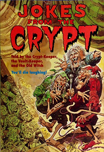 9780679831686: Jokes from the Crypt: Told by the Crypt Keeper, the Vault Keeper and the Old Witch