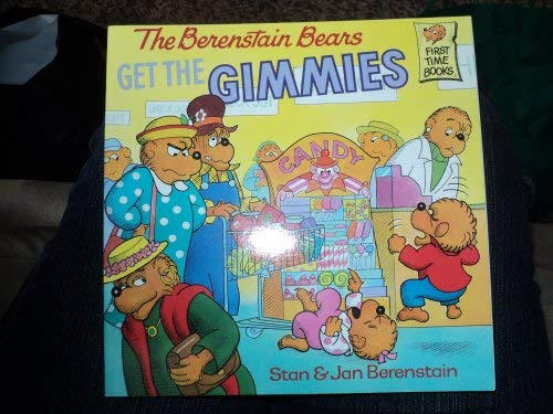 9780679831990: Berenstain Bears Get the Gimmies