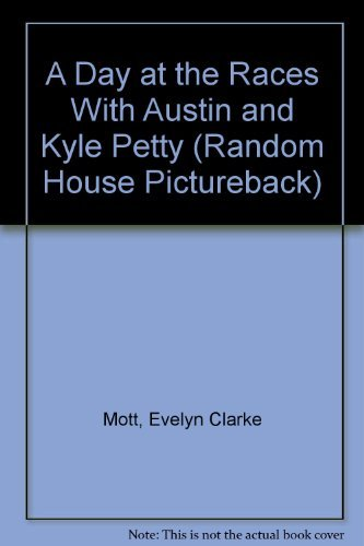 9780679832584: A Day at the Races with Austin and (Random House Pictureback)