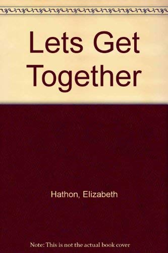 Let's Get Together Pkg W/heade (0679833919) by Hathon, Elizabeth