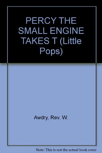 Percy the Small Engine Takes the Plunge: Awdry, W. Rev