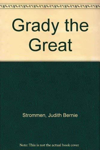 9780679834694: Grady the Great