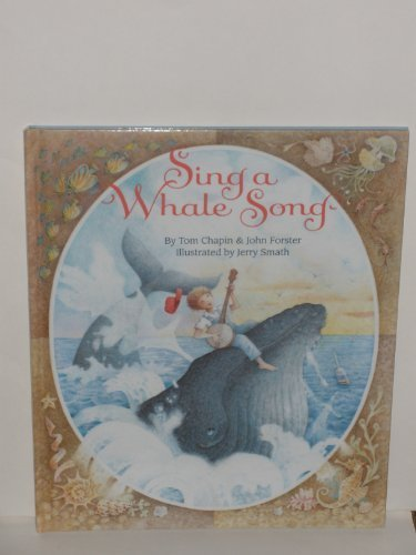 Sing a Whale Song (9780679834779) by Tom Chapin; John Forster