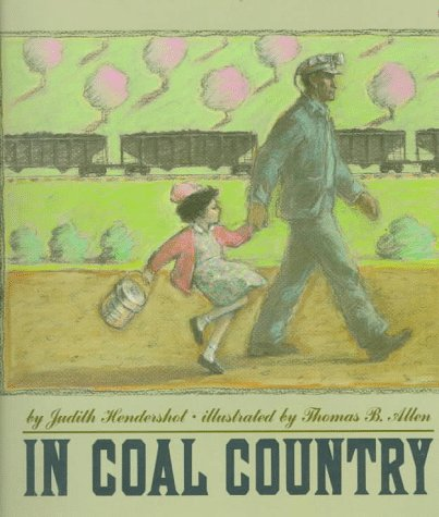 9780679834793: In Coal Country: (Boston Globe-Horn Book Honor Book, New York Times Notable Book of the Year and Best Illustrated Book of the Year) (Dragonfly Books)