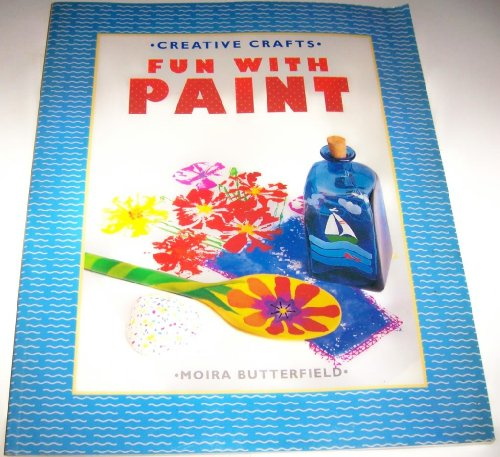 9780679834922: Fun with Paint (Creative Crafts)
