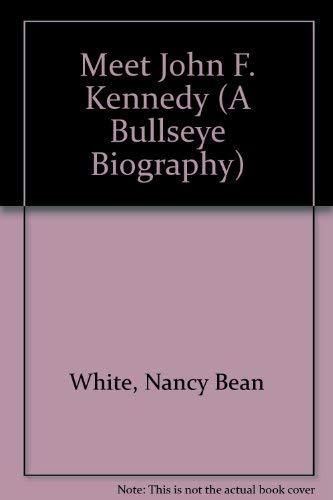 9780679836018: Meet John F. Kennedy (A Bullseye Biography)
