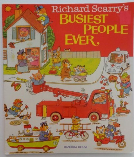 9780679836162: Richard Scarry's Busiest People Ever