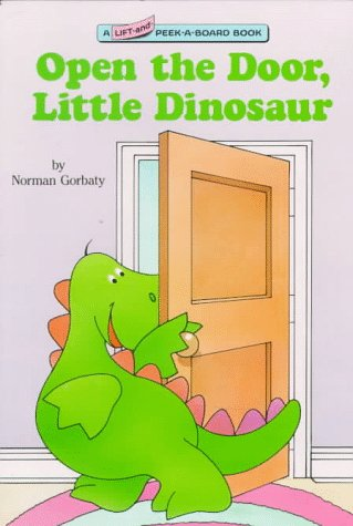 Open the Door, Little Dinosaur (Lift-and-Peek-a-Brd Books(TM)) (9780679836896) by Ross, Katharine