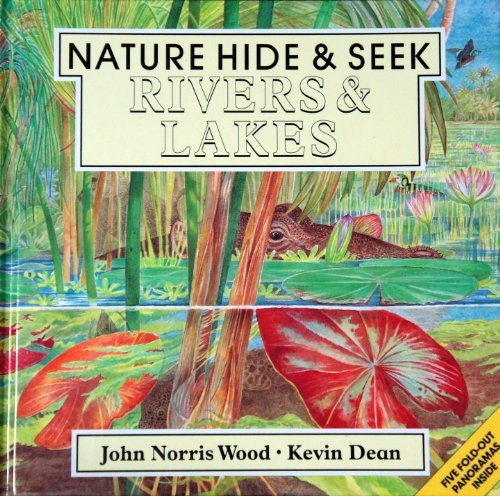 9780679836902: RIVERS AND LAKES-NATURE HIDE A (Nature Hide & Seek)