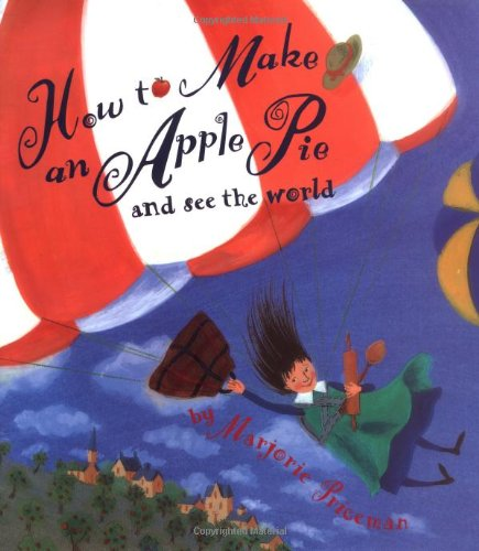 9780679837053: How to Make an Apple Pie and See the World
