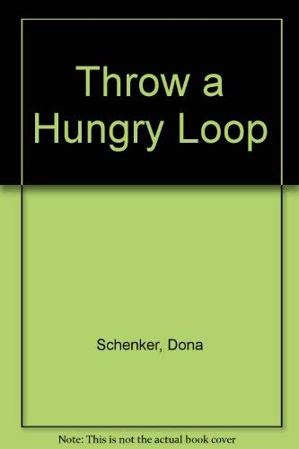 9780679838678: Throw a Hungry Loop