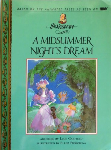9780679838708: A Midsummer Night's Dream (Shakespeare : the Animated Tales)