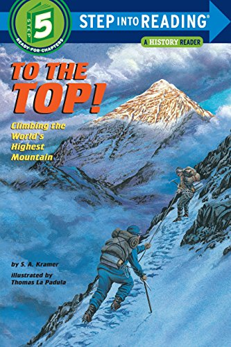 9780679838852: To the Top! Climbing the World's Highest Mountain (Step-Into-Reading, Step 5)