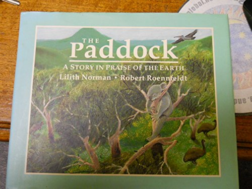 9780679838876: The Paddock: A Story in Praise of the Earth