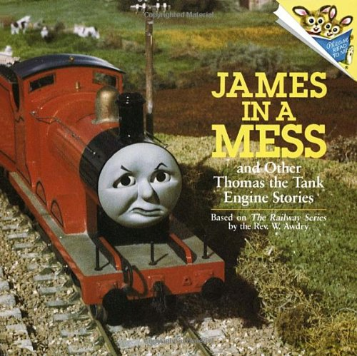James in a Mess and Other Thomas the Tank Engine Stories (Thomas & Friends) (Pictureback(R)): ...