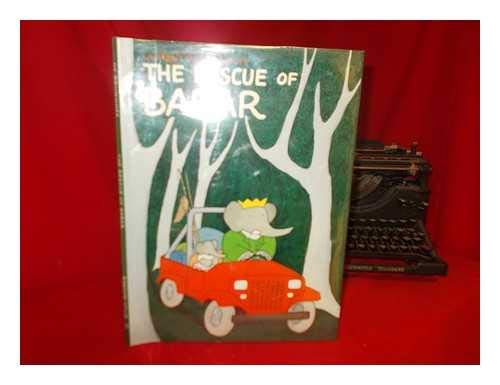 The Rescue of Babar: De Brunhoff, Laurent