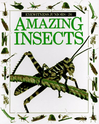 9780679839255: Amazing Insects (Eyewitness Junior)
