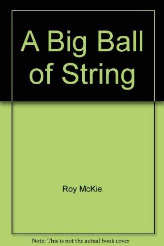 9780679839477: A Big Ball of String by Roy McKie; Marion Holland